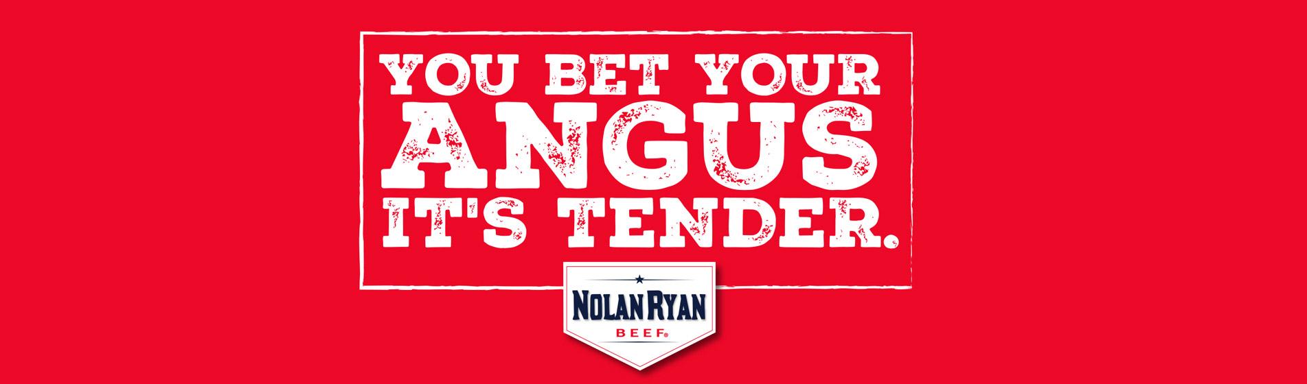 Nolan Ryan Beef BET YOUR ANGUS